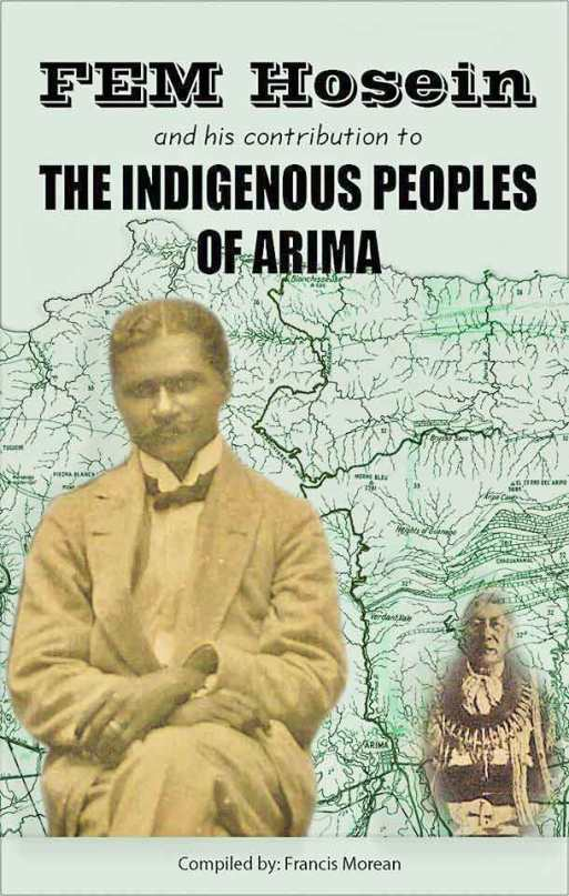 ADDRESSING THE NAMELESSNESS AND FACELESSNESS OF THE INDIGENOUS PEOPLES OF ARIMA.